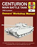 Centurion Tank Manual (Owners' Workshop Manual)
