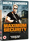Maximum Security [DVD]