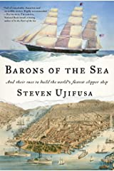Barons of the Sea: And their Race to Build the World's Fastest Clipper Ship Hardcover