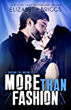 More Than Fashion: An Enemies To Lovers Romance