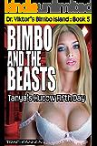 Bimbo and the Beasts: Tanya's Hucow Fifth Day (Dr. Viktor's Bimbo Island Book 5)