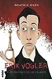 ERIK VOGLER 1: LOS CRÍMENES DEL REY BLANCO (Eric Vogler)