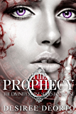 The Prophecy (Divinity Stone Book 1)