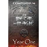 Year One Compendium: An Of Metal and Magic CORE Collection