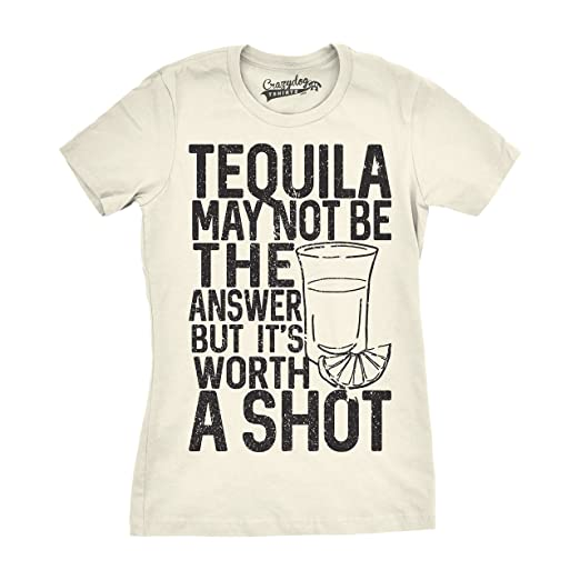 13a0c9962 Womens Tequila Not The Answer Worth a Shot Funny T Shirts Hilarious Cinco  De Mayo T