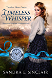 Timeless Whisper (Timeless Hearts Book 1)