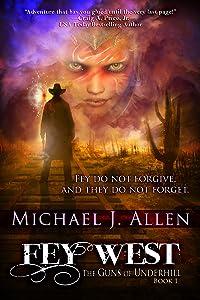 Fey West (The Guns of Underhill Book 1)