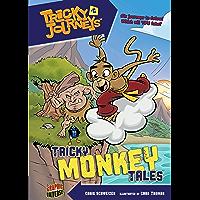 Tricky Monkey Tales: Book 6 (Tricky Journeys ™)