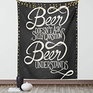 Ambesonne Saying Tapestry Beer Understands Doesnt Ask Silly Questions Comic Words Funny Hipsters Art Print Wall Hanging For Bedroom Living Room Dorm 60 X 80 Charcoal Cream Home Kitchen