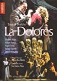 La Dolores (Zarzuela) [DVD]