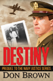 Destiny (The Navy Justice Series)