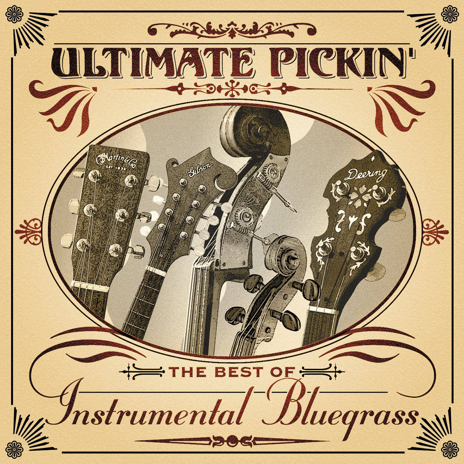 Ultimate Pickin': The Best of Instrumental Bluegrass by Pinecastle