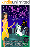 A CHARMING FATALITY: A Cozy Paranormal Mystery (Magical Cures Mystery Series Book 7)