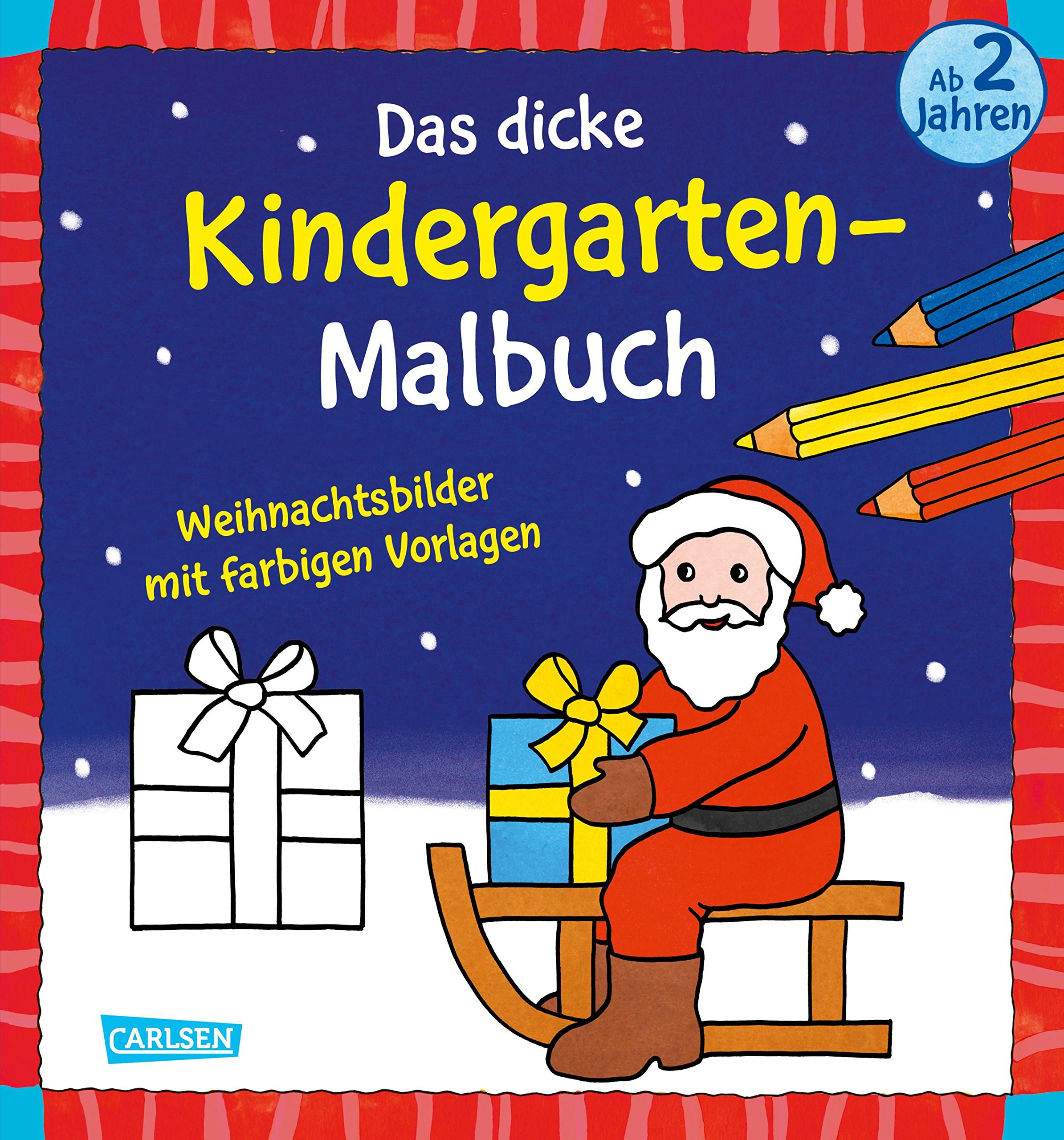 Weihnachtsbilder Vorlagen.Das Dicke Kindergarten Malbuch Weihnachtsbilder Mit Farbigen