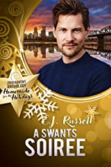 A Swants Soiree (2019 Advent Calendar   Homemade for the Holidays Book 29) Kindle Edition