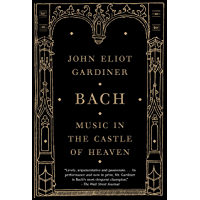 Bach: Music in the Castle of Heaven book cover