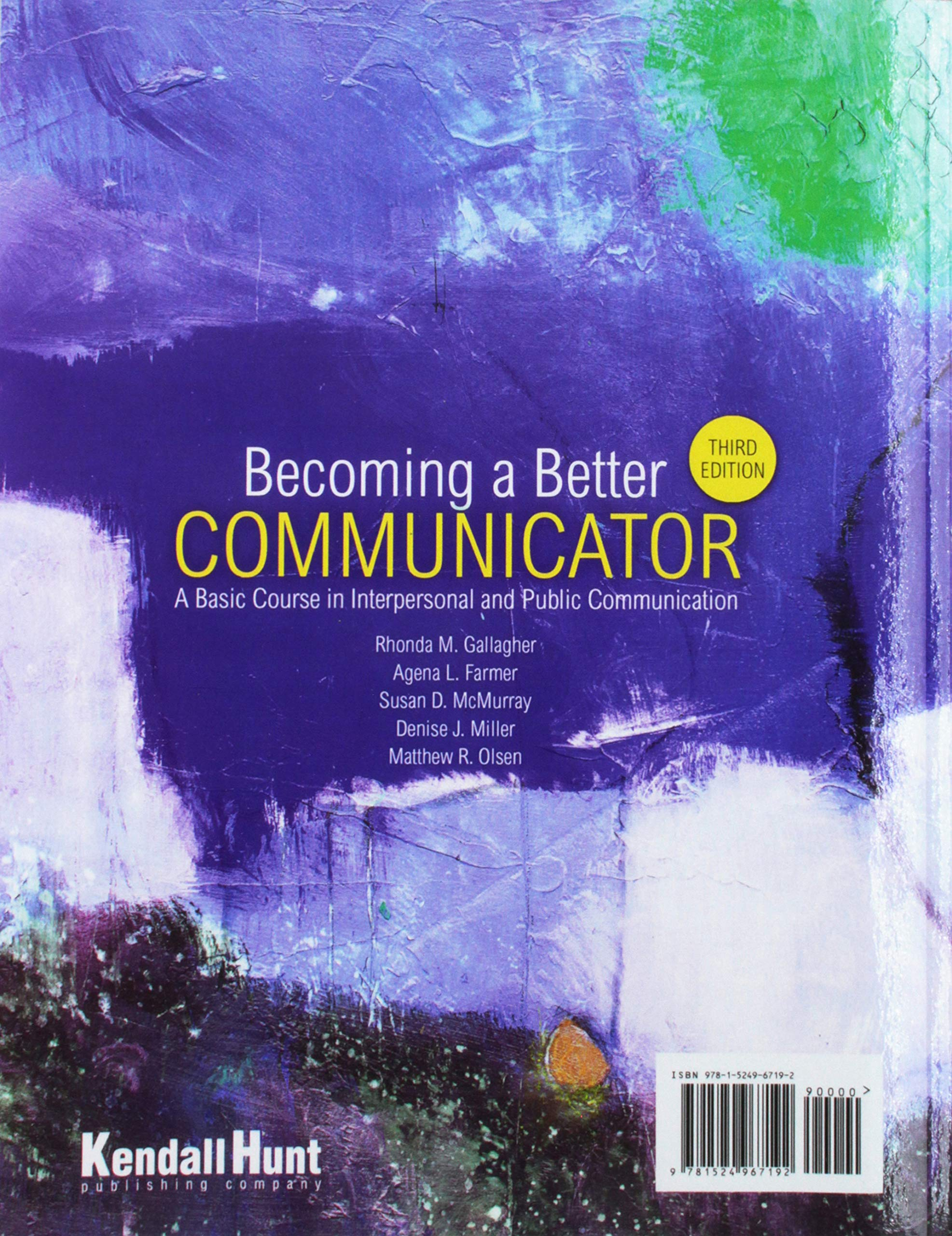 becoming a better communicator a basic course in interpersonal and public communication