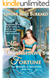 Miss Fanshawe's Fortune: Clean and Sweet Regency Romance (The Brides of Mayfair Book 2)