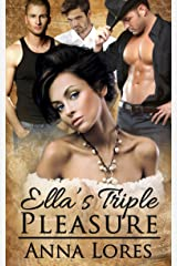 Ella's Triple Pleasure (Sinfully Hers Book 1) Kindle Edition