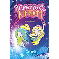 Secrets Beneath the Sea (Mermaid Kingdom)
