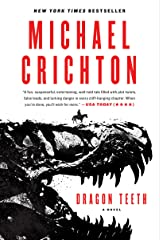 Dragon Teeth: A Novel Kindle Edition