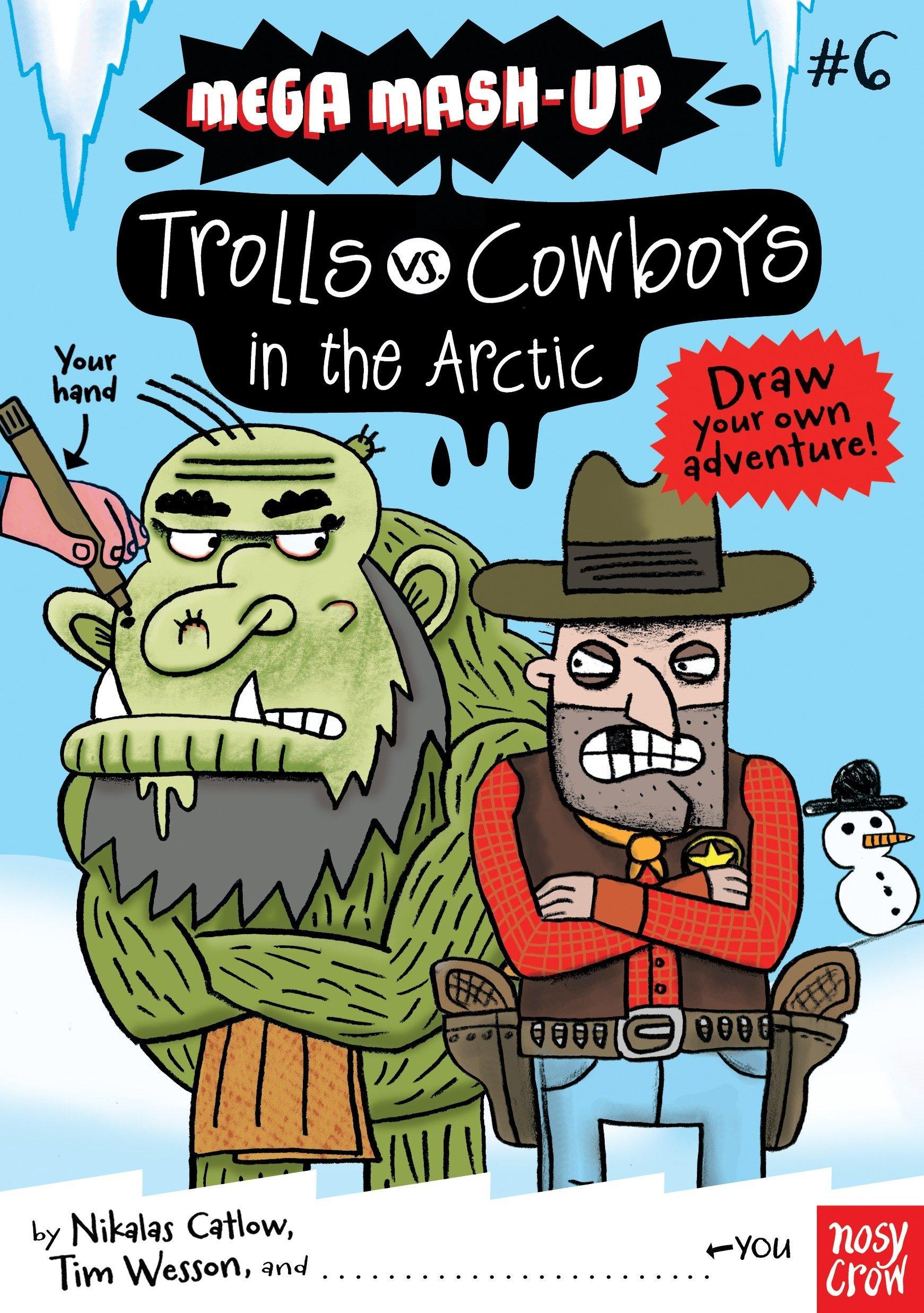 Download Mega Mash-Up: Trolls vs. Cowboys in the Arctic ebook