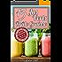 15 Smoothies Brûleur De Graisse : Perdre du poids rapidement et efficacement !
