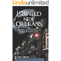 Haunted New Orleans: History & Hauntings of the Crescent City (Haunted America) book cover