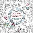 Alice e il paese delle meraviglie - Album da colorare anti-stress
