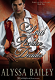 Lord Ashton Decides (Lords and Little Ladies Book 2)