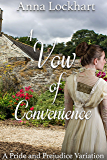 A Vow of Convenience: A Pride and Prejudice Variation