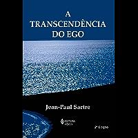 A Transcendência do Ego (Textos Filosóficos)
