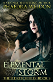Elemental Storm: An Urban Fantasy Series (The Eldritch Files Book 6)