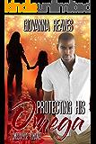 Protecting His Omega: Omegaverse Romance