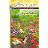 The Begonia Bribe (A Garden Society Mystery)