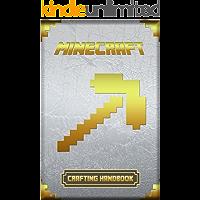 Minecraft: Crafting Handbook: Ultimate Collector's Edition (Minecraft Handbooks, Minecraft Books For Kids)