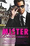 Mister Billionaire Boxed Set: Seven Royal and Aristocratic Romantic Suspense Billionaire Novels