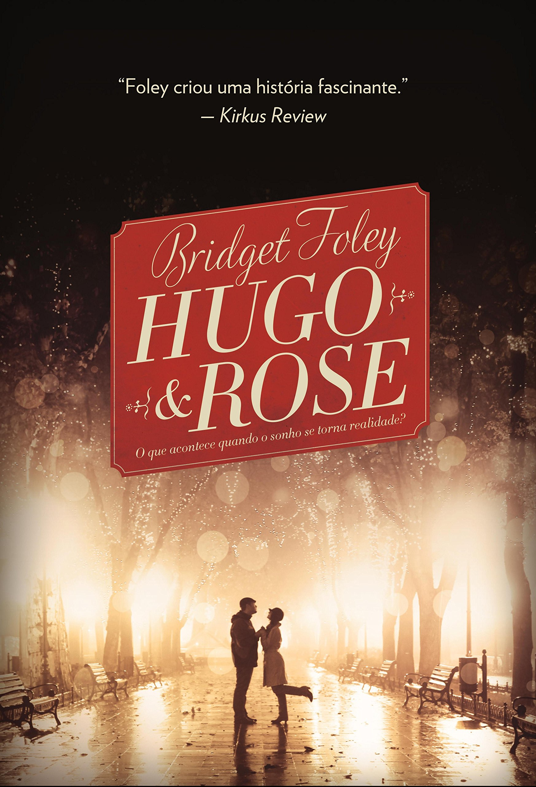 Portugese Book Cover for 'Hugo & Rose'