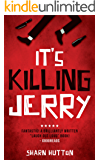 It's Killing Jerry