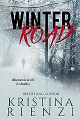 Winter Road: A Novella Kindle Edition