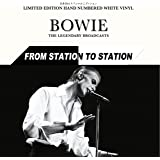 From Station To Station - Japan Limited Edition 1000 Hand Numbered Copies White Vinyl [VINYL]