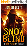 Snow Blind: A Spy Thriller (Layne Parrish Book 2)