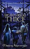 Dreadmarrow Thief (The Conjurer Fellstone Book 1)