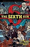 The Sixth Gun Vol. 1: Cold Dead Fingers, Square One Edition