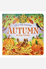 Autumn in the Forest (Lift-a-Flap Surprise) Board book