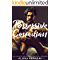 Possessive Canadian: An Older Man Younger Woman Romance (A Man Who Knows What He Wants Book 72)