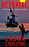 Betrayal: A Nova Scotia Murder Mystery (Nova Scotia Murder Mysteries Book 1)