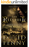 The Red Hill: A Medieval Historical Mystery set in Spanish Andalucia (Thomas Berrington Historical Mystery Book 1)