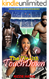 The Wealth Touchdown: Menage African American Romance