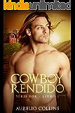Cowboy Rendido - Livro 1 (Série Fox)
